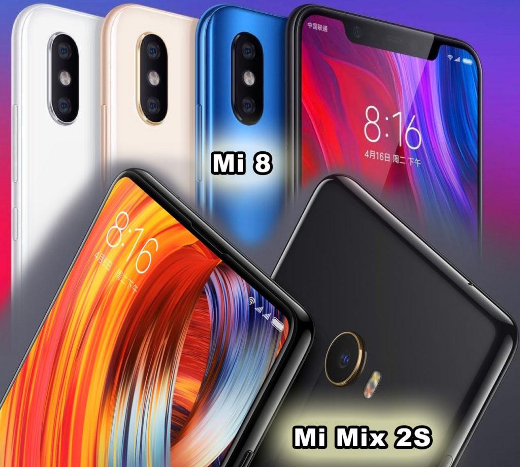 Xiaomi Mi 8 и Xiaomi Mi Mix 2S